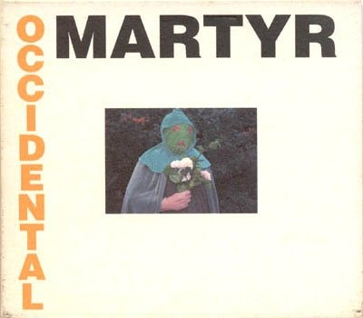 death in june presents occidental martyr LP