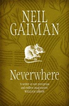 Neverwhere by Neil Gaiman (2005-09-…
