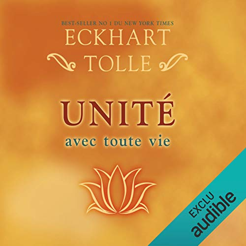 Unité avec toute vie                   Written by:                                                                                                                                 Eckhart Tolle                               Narrated by:                                                                                                                                 Vincent Davy                      Length: 1 hr and 53 mins     1 rating     Overall 5.0