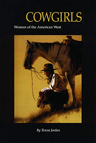 Cowgirls: Women of the American West (Women of the West)