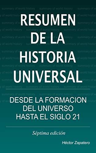 Resumen de la Historia Universal: Desde la Formación del Universo hasta Nuestros Días