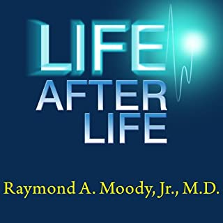 Life after Life     The Investigation of a Phenomenon - Survival of Bodily Death              By:                                                                                                                                 Raymond A. Moody Jr.                               Narrated by:                                                                                                                                 Dick Hill                      Length: 5 hrs and 23 mins     259 ratings     Overall 4.3