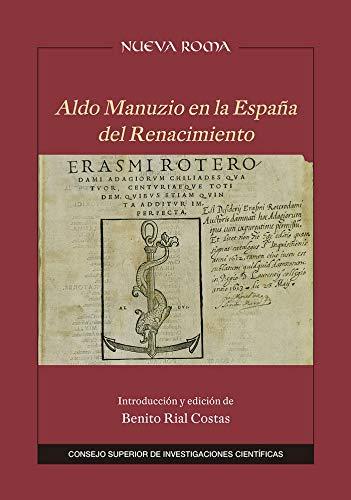 Aldo Manuzio en la España del Renacimiento: 50 (Nueva Roma)