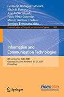 Information and Communication Technologies: 8th Conference, TICEC 2020, Guayaquil, Ecuador, November 25–27, 2020, Proceedings (Communications in Computer and Information Science, 1307)