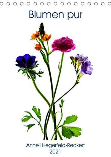 Blumen pur (Tischkalender 2021 DIN A5...