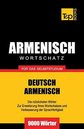Armenischer Wortschatz für das Selbststudium - 9000 Wörter