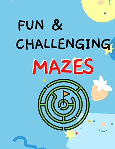 Fun & Challenging Mazes: Puzzle Games Book