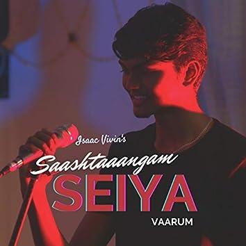 Saashtaangam Seiya Vaarum