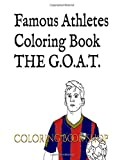 Famous Athletes Coloring Book: with white coloring cover (Football Soccer, Tennis, Boxe, Basketball, NFL...)