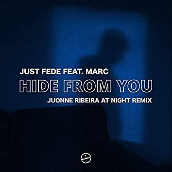 Hide from You (JUONNE Ribeira at Night Remix)