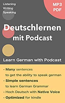 Deutschlernen mit Podcast - Learn German in English: With MP3 & PDF (German Edition) by [JAT LLP, Christine G]