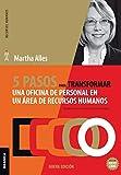 5 pasos para transformar una oficina de personal en un área de Recursos Humanos: 2da Edición