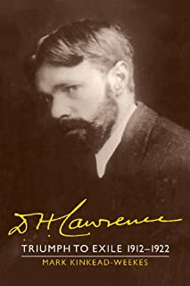 D. H. Lawrence: Triumph to Exile 1912 1922: The Cambridge Biography of D. H. Lawrence