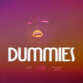Dummies (feat. Sureknock Jones)