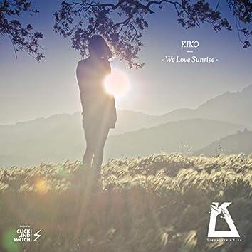 We Love Sunrise EP