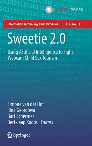 Sweetie 2.0: Using Artificial Intelligence to Fight Webcam Child Sex Tourism