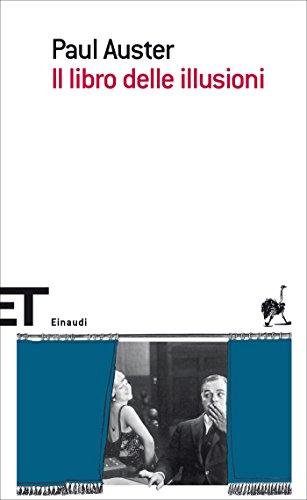 Il libro delle illusioni (Einaudi tascabili. Scrittori)