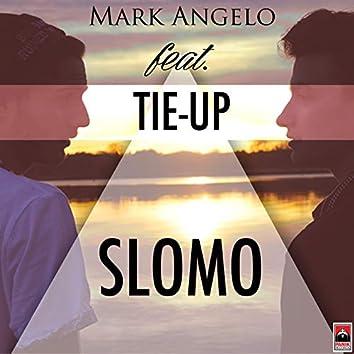 Slomo (feat. Tie-Up)