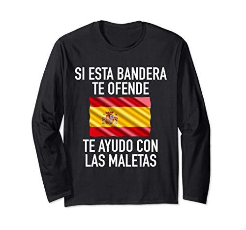 Si esta bandera te ofende te ayudo con las maletas España Manga Larga