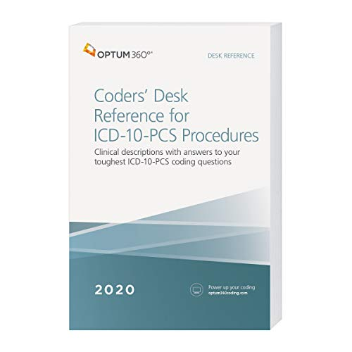 ICD-10-PCS Coders Desk Reference for Procedures 2020