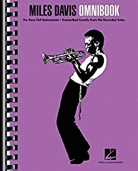 Miles Davis Omnibook: For Bass Clef Instruments, Transcribed Exactly From His Recorded Solos-