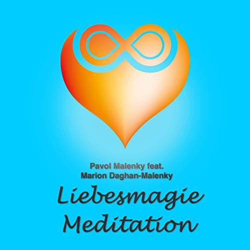 Liebesmagie Meditation
