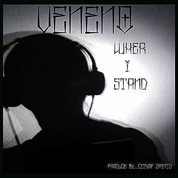 Wher I Stand (Veneno)