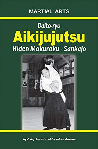 Daito-ryu Aikijujutsu: Hiden Mokuroku – Sankajo (English Edition)