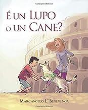 É un Lupo o un Cane? (Italian Edition)