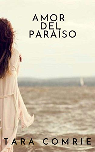 Amor del Paraíso de Tara Comrie