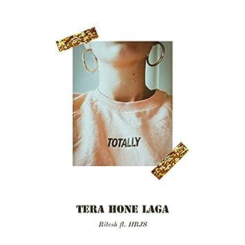Tera Hone Laga (feat. HRJS)