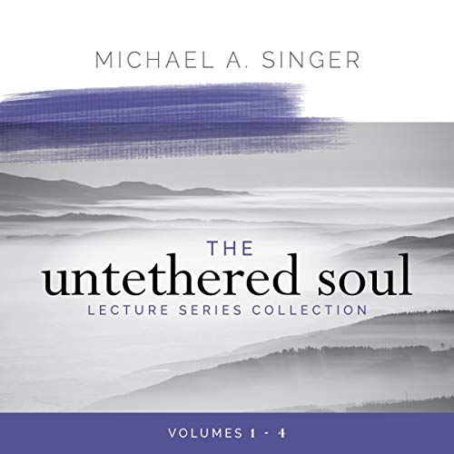 The Untethered Soul Lecture Series Collection, Volumes 1-4  By  cover art
