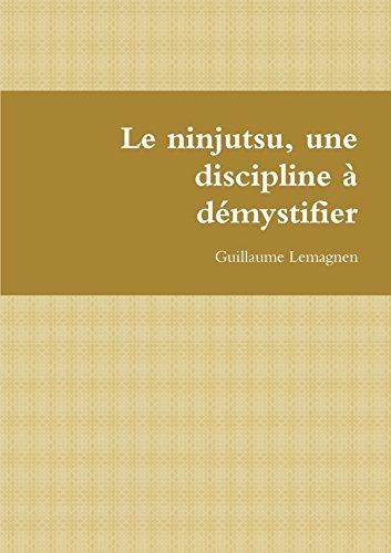 Le ninjutsu, une discipline à démystifier