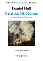 Smoke Sketches: Score & Parts (Faber Edition: Faber Brass Band)