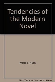 Tendencies of the Modern Novel 0836909291 Book Cover