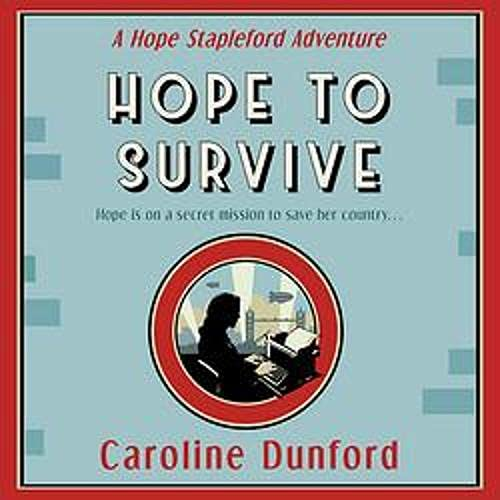 Hope to Survive Audiobook By Caroline Dunford cover art