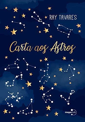 Carta aos Astros (Portuguese Edition)