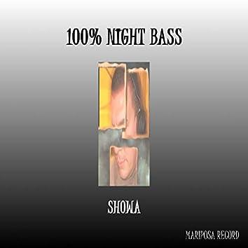 100% Night Bass