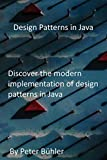 Design Patterns in Java: Discover the modern implementation of design patterns in Java (English Edition)
