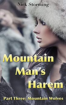 Mountain Man's Harem: Part Three: Mountain Wolves (A Taboo Western Harem Fantasy) Review
