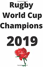 Rugby World Cup Champions 2019: England Rugby RWC Winners Japan 2019 Notebook/ journal/ Notepad/ Diary For Fans. Men, Boys, Women, Girls And Kids | 120 Black Lined Pages | 8.5 x 11 inches | A4