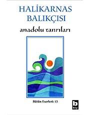 Anadolu Tanrıları: Bütün Eserleri 15