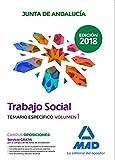 Trabajadores Sociales de la Junta de Andalucía: Trabajo Social de la Junta de Andalucía. Temario específico volumen 1