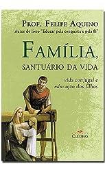 Familia, Santuario Da Vida
