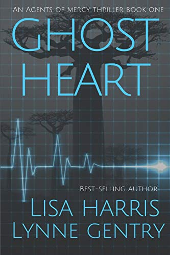 Compare Textbook Prices for Ghost Heart: A Medical Thriller  ISBN 9781548444761 by Harris, Lisa,Gentry, Lynne