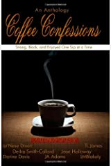 Coffee Confessions: An Anthology Unknown Binding