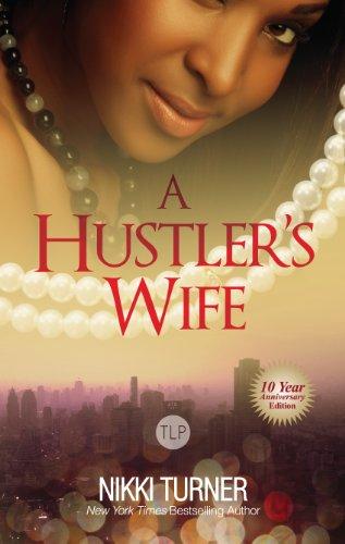 A Hustlers Wife A Hustlers Wife 1 By Nikki Turner