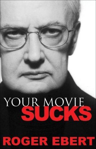 Your Movie Sucks (English Edition)
