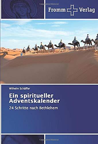 Ein spiritueller Adventskalender: 24 Schritte nach Bethlehem