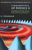 Fundamentals of Physics II: Electromagnetism, Optics, and Quantum Mechanics (The Open Yale Courses Series)